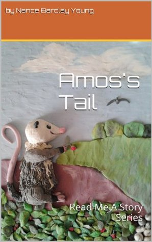 Amoss Tail: Read Me A Story Series  by  by Nance Barclay Young