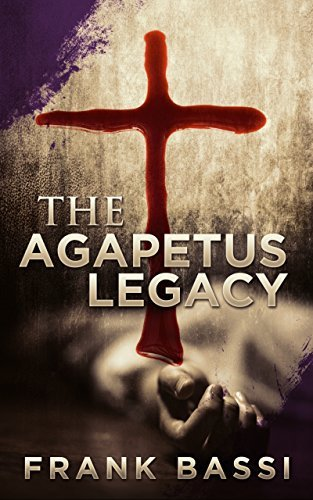 The Agapetus Legacy  by  Frank Bassi