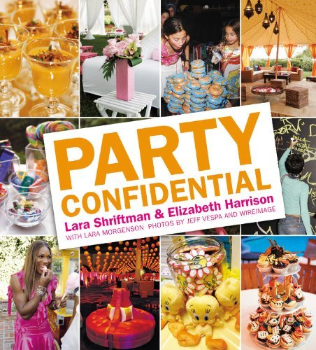 Party Confidential Lara Shriftman