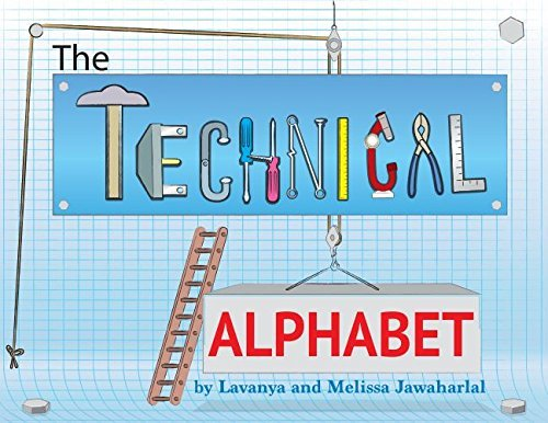 The Technical Alphabet Lavanya Jawaharlal