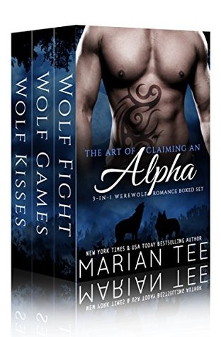 The Art of Claiming an Alpha: My Werewolf Bodyguard (3-in-1 Boxed Set)  by  Marian Tee