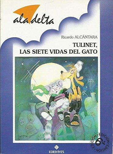 Tulinet, las siete vidas del gato Ricardo Alcantara