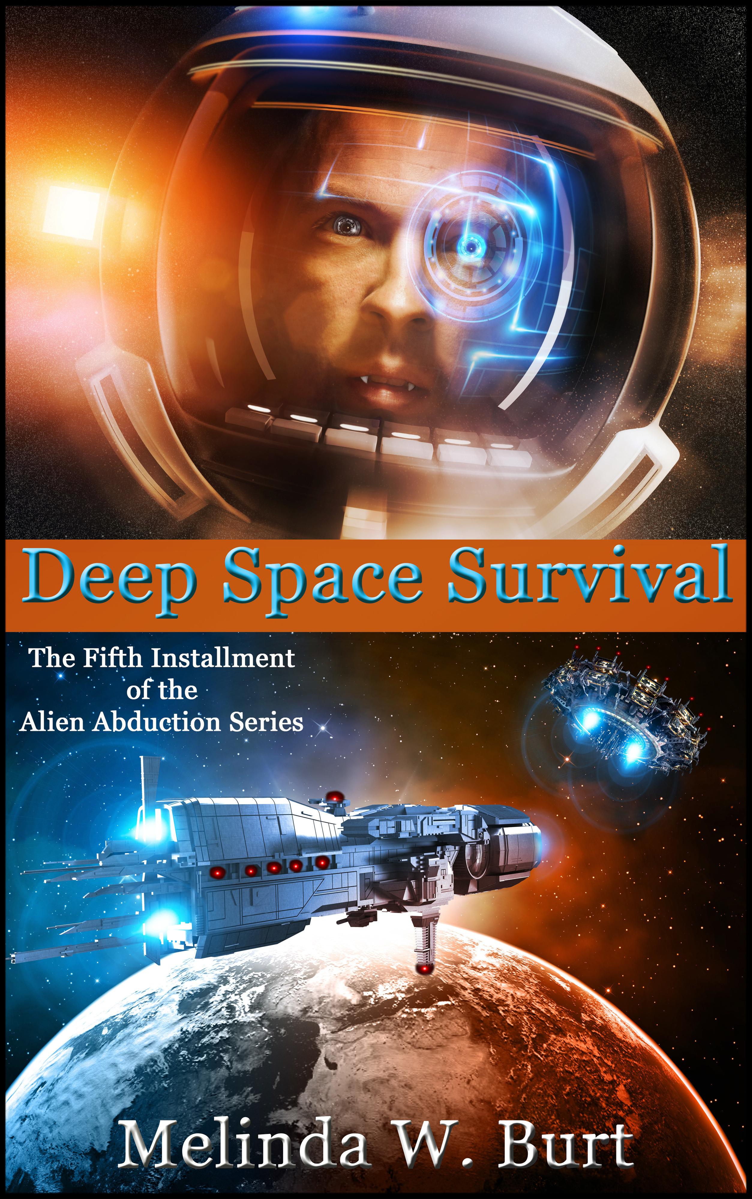 Deep Space Survival (Book Five of the Alien Abduction Series)  by  Melinda W. Burt