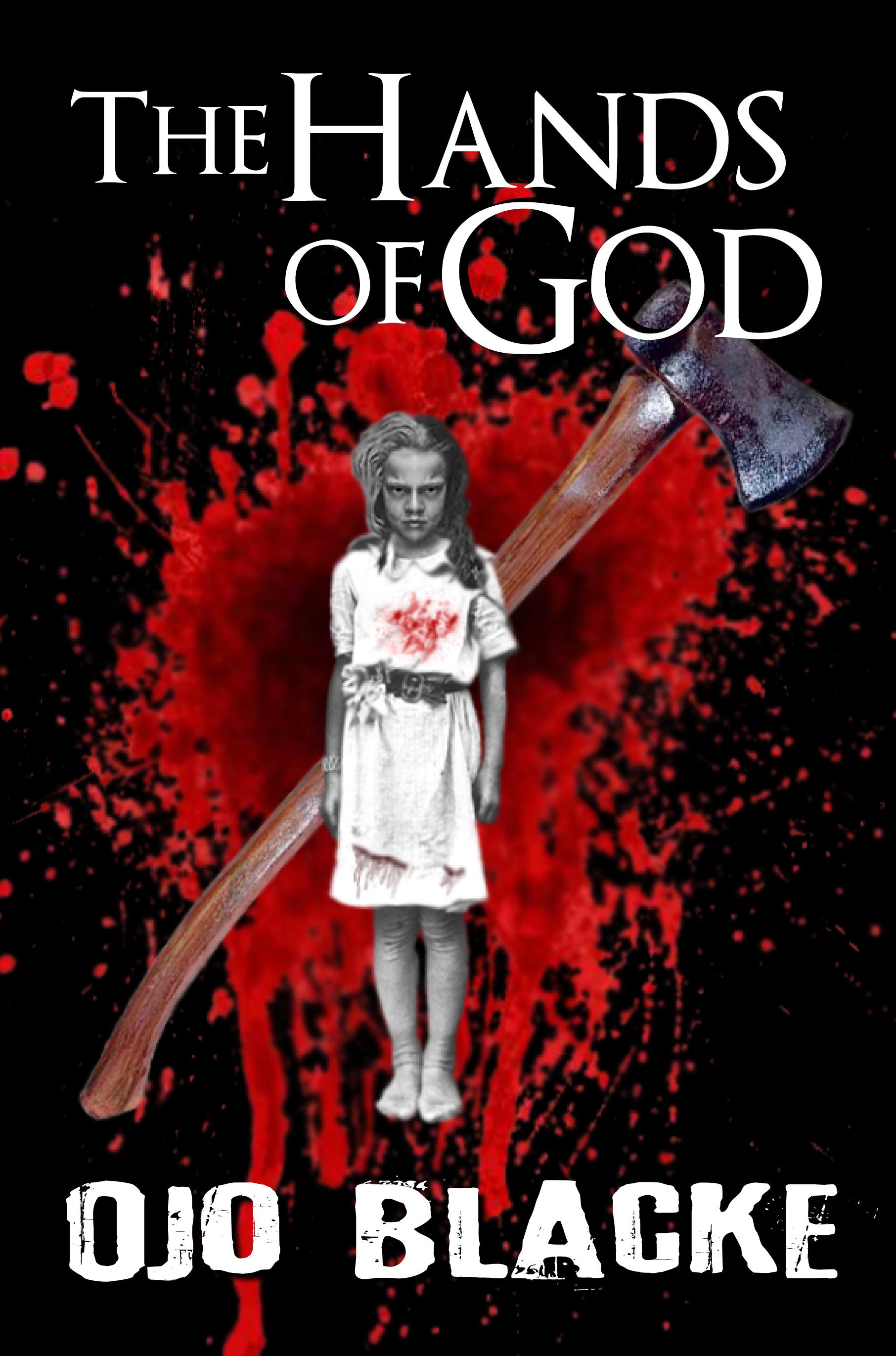 The Hands of God Ojo Blacke