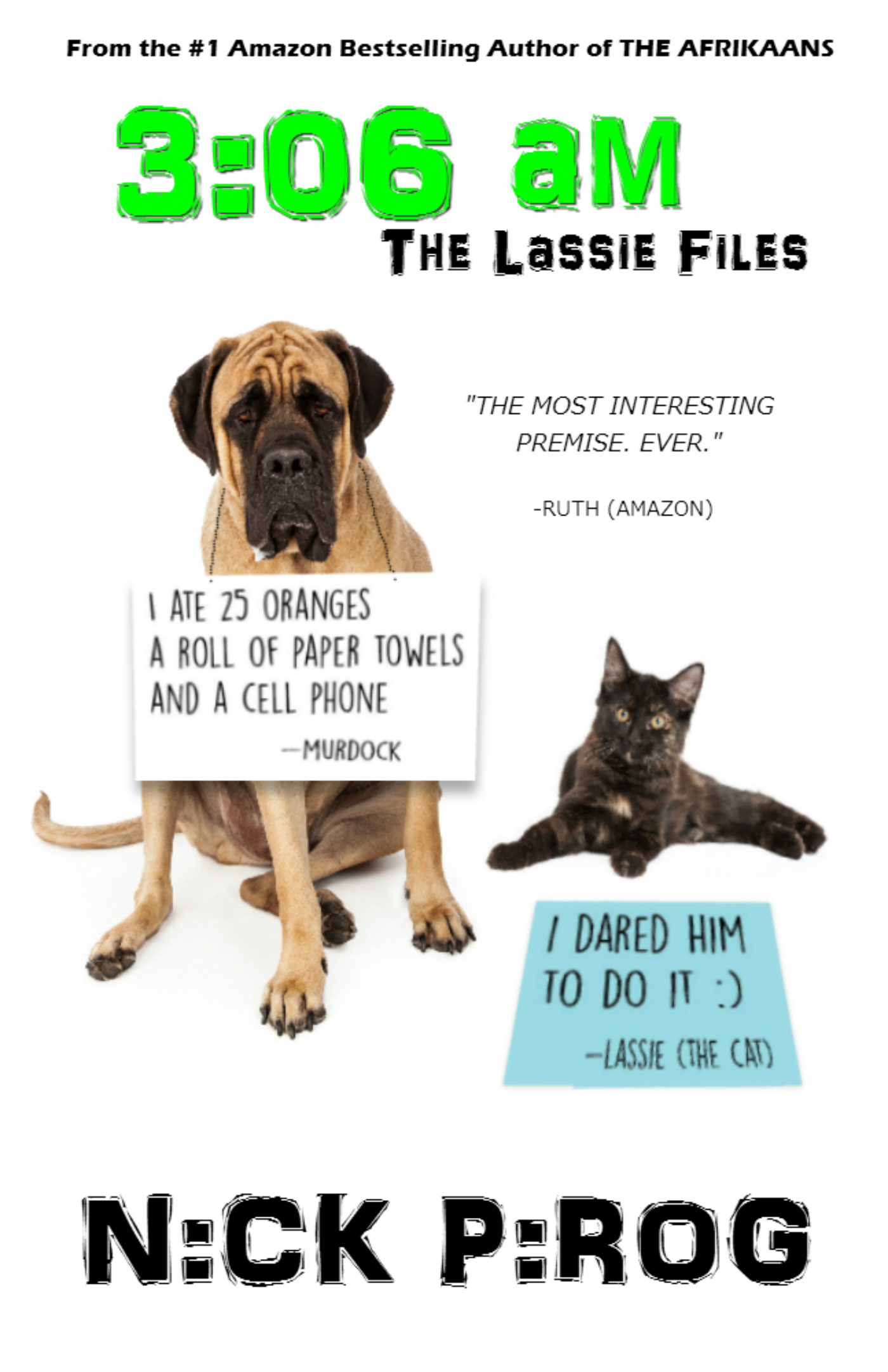 3:06 a.m. (The Lassie Files 1)  by  Nick Pirog