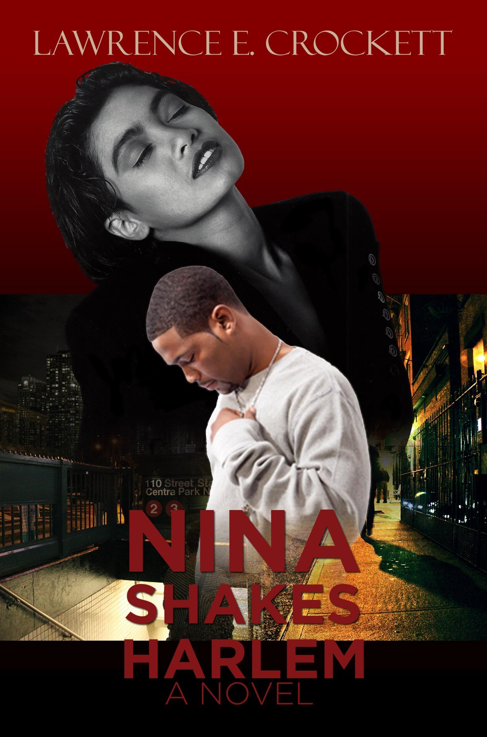 Nina Shakes Harlem Lawrence Crockett