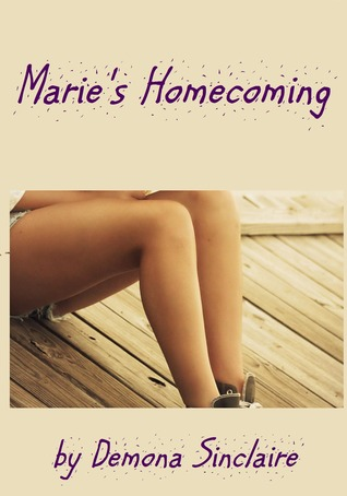 Maries Homecoming  by  Demona Sinclaire