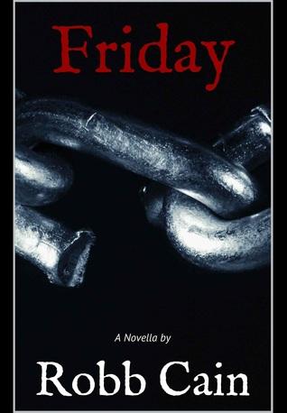 Friday Robb Cain