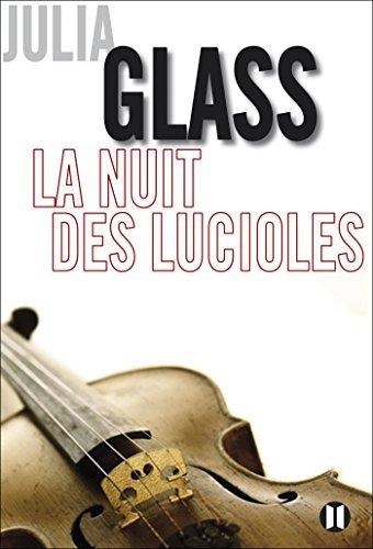 La nuit des lucioles Julia Glass