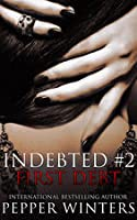 First Debt (Indebted, #2)
