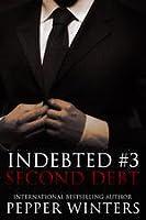 Second Debt (Indebted, #3)