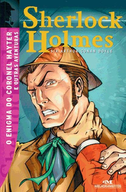 O Enigma do Coronel Hayter e Outras Aventuras  by  Arthur Conan Doyle