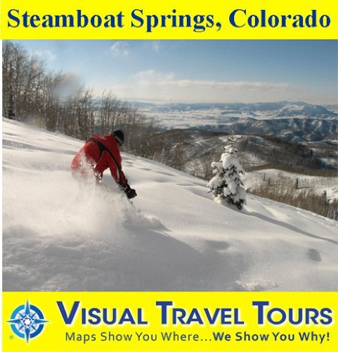 STEAMBOAT SPRINGS, COLORADO - A Self-guided Pictorial Walking/Driving Tour (Visual Travel Tours Book 92)  by  Andrea Kennedy