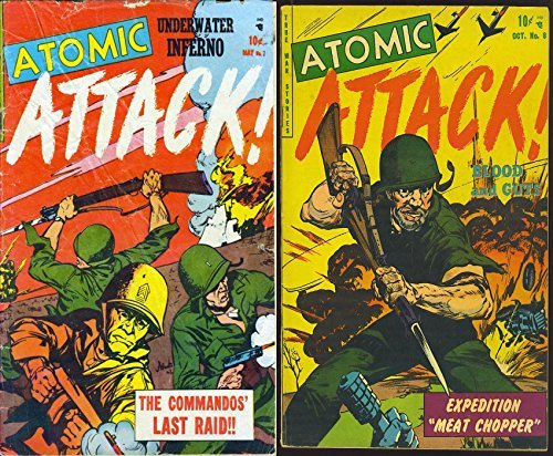 Atomic Attack. Issues 7 and 8. Includes The commandos Last Raid and Expedition Meat Chopper. Golden Age Digital Comics Military and War. Golden Age Military and War Comics