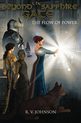 Beyond the Sapphire Gate (The Flow of Power, #1)  by  R.V. Johnson
