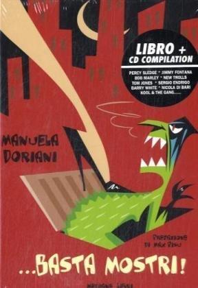 ...Basta mostri!  [con CD audio] Manuela Doriani