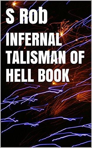 INFERNAL TALISMAN OF HELL BOOK S Rob