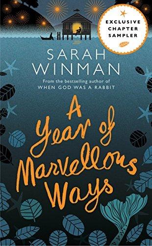 A YEAR OF MARVELLOUS WAYS: Exclusive Chapter Sampler Sarah Winman