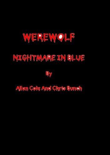 WEREWOLF: Nightmare In Blue  by  Chris Bunch