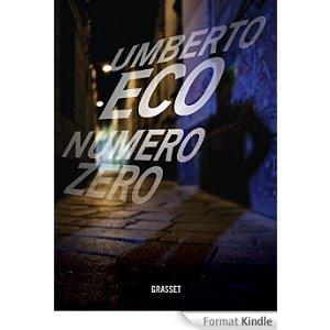 Numéro zéro: roman Umberto Eco