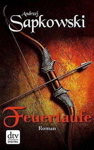 Feuertaufe (Hexer, #3)  by  Andrzej Sapkowski
