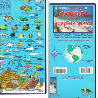 Frankos Guide Map of Cancun and the Riviera Maya  by  Frankos Maps