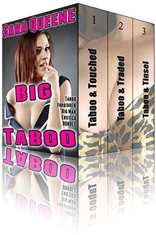 Big Taboo BUNDLE: Taboo Forbidden Big Man Erotica BUNDLE  by  Sara Queene
