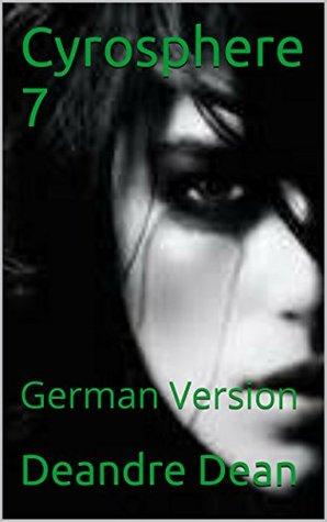 Cyrosphere 7: German Version Deandre Dean