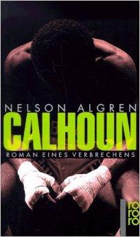Calhoun Nelson Algren