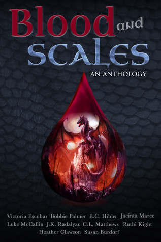 Blood and Scales: An Anthology  by  Melissa Simmons