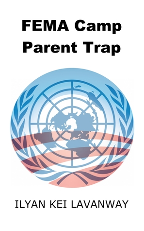 FEMA Camp Parent Trap Ilyan Kei Lavanway