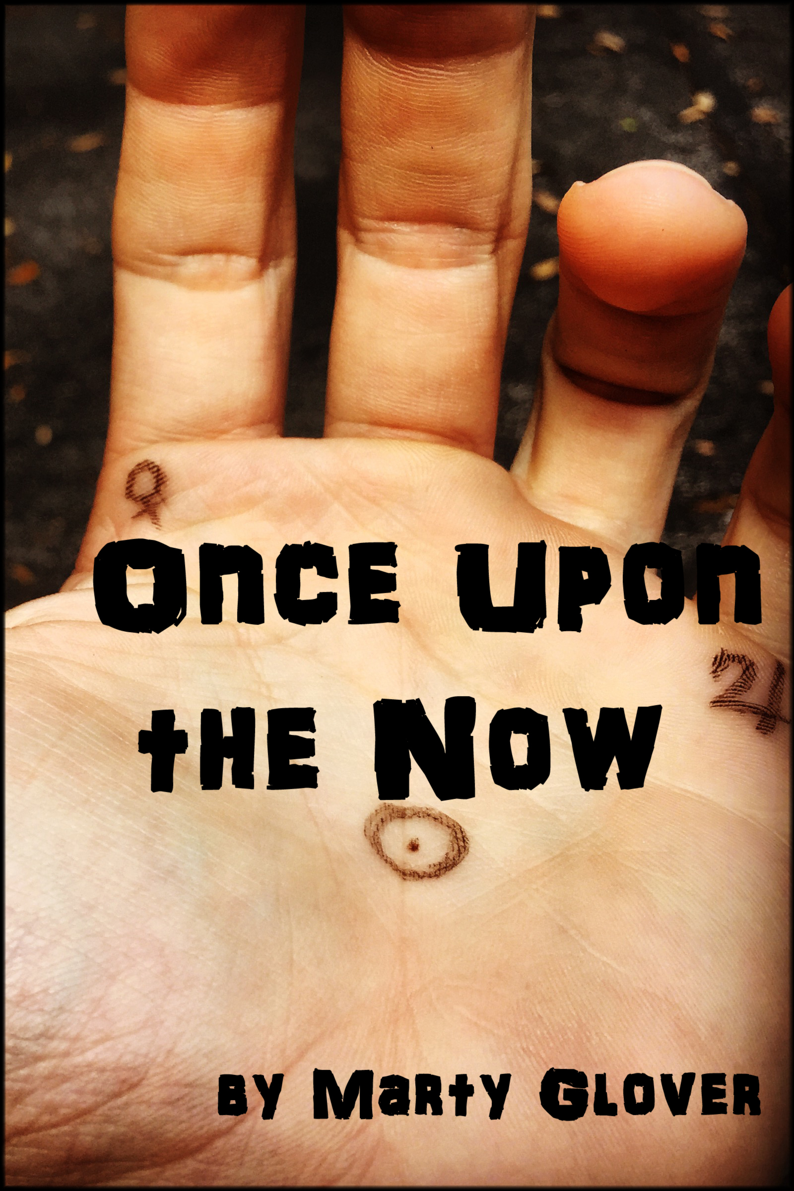 Once Upon The Now Marty Glover