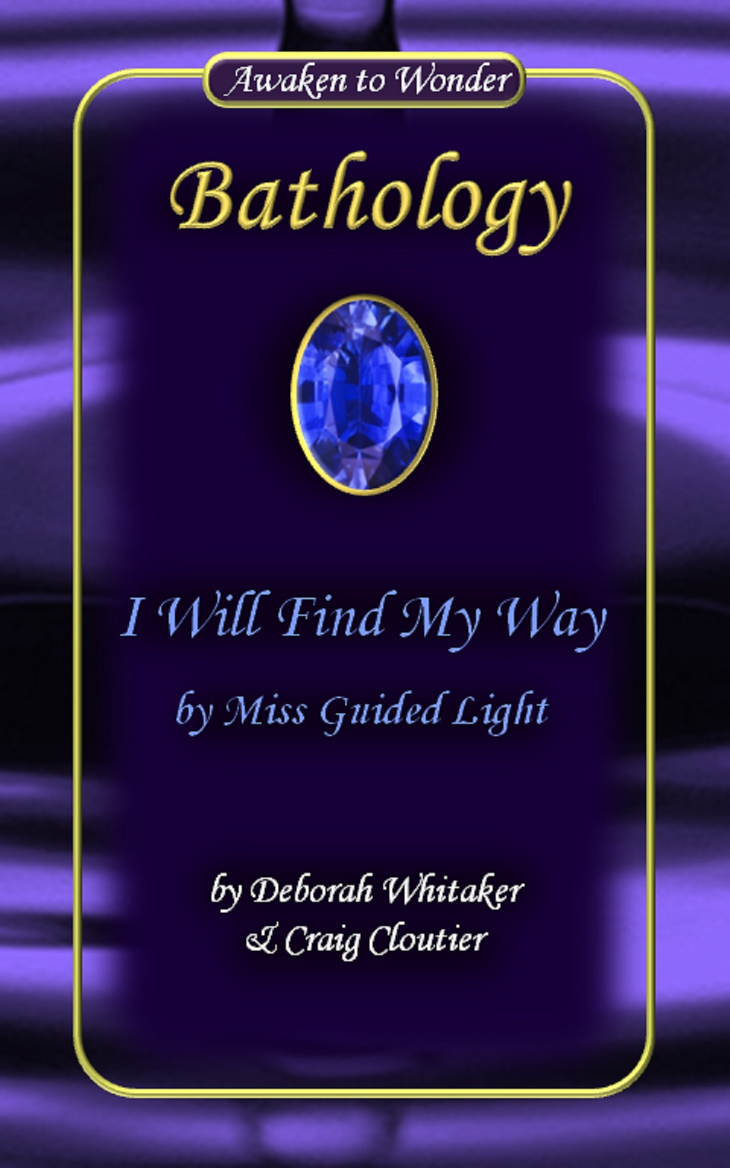 I Will Find My Way Miss Guided Light Bathology Series by Deborah Whitaker
