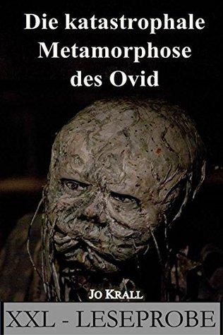 XXL-L: Die katastrophale Metamorphose des Ovid: XXL-Leseprobe - Thriller  by  Jo Krall