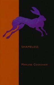 Shameless  by  Marlene Cookshaw