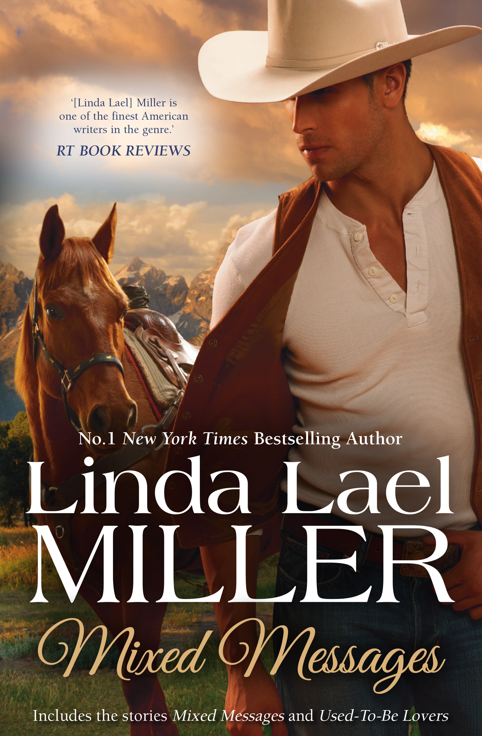 Mixed Messages/Mixed Messages/Used-To-Be Lovers  by  Linda Lael Miller