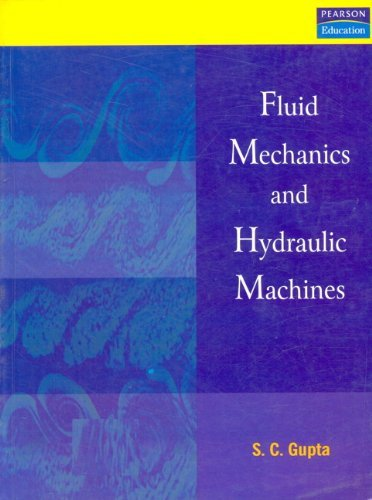 FLUID MECHANICS AND HYDRAULIC MACHINES S.C. Gupta