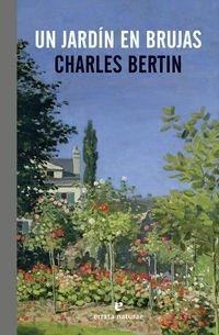 Un jardín en Brujas Charles Bertin