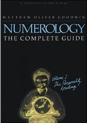 Numerology, The Complete Guide: Volume 1: The Personality Reading  by  Matthew Oliver Goodwin