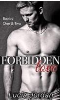 Forbidden Love Books One & Two Lucia Jordan