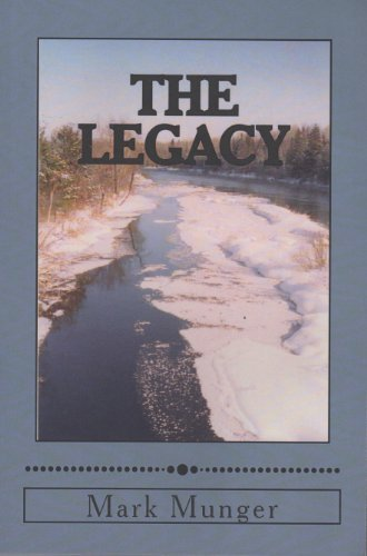 The Legacy Mark A. Munger