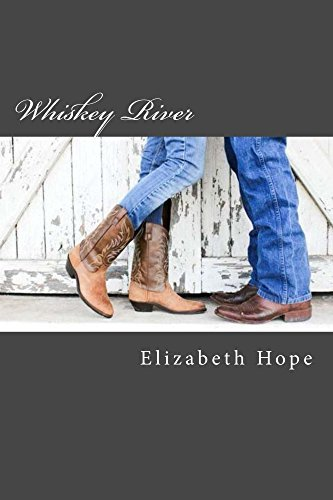 Whiskey River (Jack and Hannah Book 1) Elizabeth Hope
