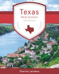 Texas Real Estate, 12th Edition  by  Charles J. Jacobus