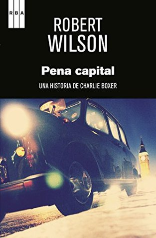 Pena capital.  by  Robert Wilson