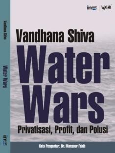 Water Wars: Privatisasi Profit dan Polusi  by  Vandana Shiva