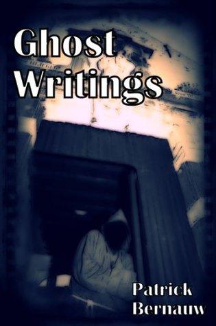 GhostWritings  by  Patrick Bernauw