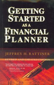 Getting Started As A Financial Planner Jeffery Rattiner