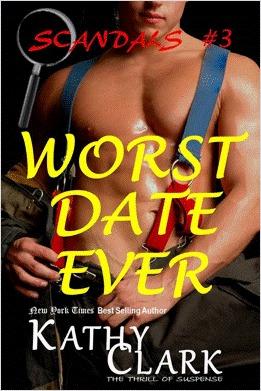 Worst Date Ever {Scandals #3} Kathy Clark