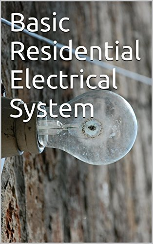 Basic Residential Electrical System  by  Michael Pilolli