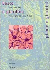 Bosco e giardino  by  Gertrude Jekyll